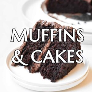 Muffins & Cakes